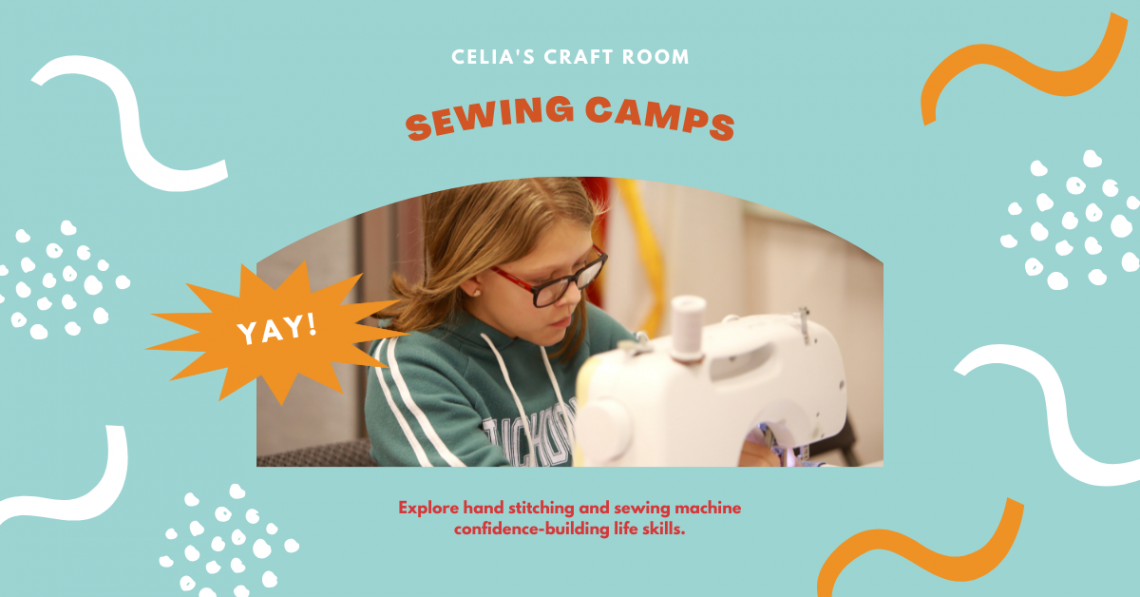 Sewing Camp for Kids and Teens, Celias Craft Room, Sewing Camp, Beginning Sewing Classes